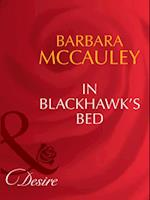 In Blackhawk's Bed (Mills & Boon Desire)