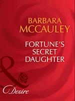 Fortune's Secret Daughter (Mills & Boon Desire) (The Fortunes of Texas: The Lost, Book 4) af Barbara McCauley