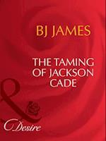 Taming Of Jackson Cade af BJ James