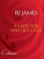 Lady For Lincoln Cade af BJ James