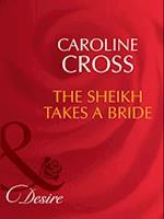 Sheikh Takes A Bride