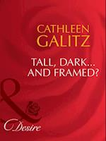 Tall, Dark...And Framed? af Cathleen Galitz