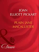 Plain Jane Macallister af Joan Elliott Pickart