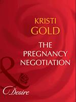 Pregnancy Negotiation