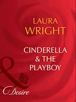 Cinderella and The Playboy af Laura Wright