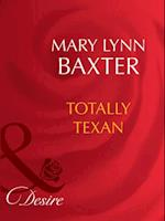 Totally Texan af Mary Lynn Baxter