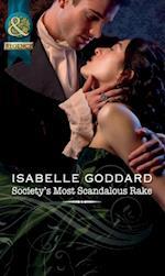 Society's Most Scandalous Rake (Mills & Boon Historical) af Isabelle Goddard