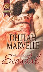Prelude to a Scandal (Mills & Boon Historical) (The Scandal Series, Book 1) af Delilah Marvelle