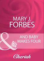 And Baby Makes Four (Mills & Boon Cherish) (Home to Firewood Island, Book 2) af Mary J. Forbes