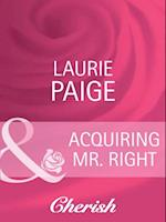 Acquiring Mr. Right af Laurie Paige