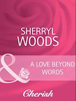 Love Beyond Words (Mills & Boon Cherish) (Bestselling Author Collection, Book 10)