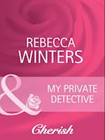 My Private Detective (Mills & Boon Cherish) (Count on a Cop, Book 12)