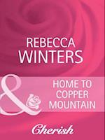 Home To Copper Mountain (Mills & Boon Cherish)