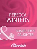 Somebody's Daughter (Mills & Boon Cherish) (Lost & Found, Book 7)