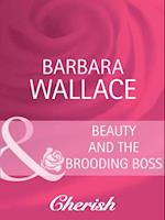 Beauty and the Brooding Boss (Mills & Boon Cherish)