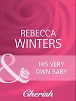 His Very Own Baby (Mills & Boon Cherish) (Bachelor Dads, Book 2)