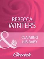 Claiming His Baby (Mills & Boon Cherish) (Ready for Baby, Book 5)