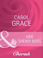 Her Sheikh Boss (Mills & Boon Cherish) (Desert Brides, Book 17)