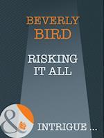 Risking It All af Beverly Bird