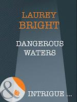 Dangerous Waters (Mills & Boon Intrigue) af Laurey Bright