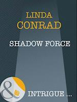 Shadow Force (Mills & Boon Intrigue) (Night Guardians, Book 1)