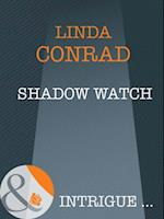 Shadow Watch (Mills & Boon Intrigue) (Night Guardians, Book 2)