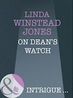 On Dean's Watch