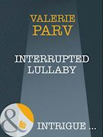 Interrupted Lullaby (Mills & Boon Intrigue) af Valerie Parv