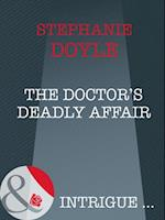 Doctor's Deadly Affair (Mills & Boon Intrigue)