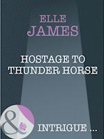 Hostage to Thunder Horse af Elle James