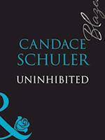 Uninhibited af Candace Schuler