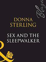 Sex And The Sleepwalker af Donna Sterling
