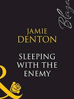Sleeping With The Enemy af Jamie Denton