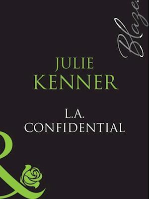 L.A. Confidential af Julie Kenner