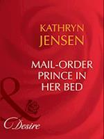 Mail-Order Prince In Her Bed af Kathryn Jensen