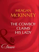 Cowboy Claims His Lady af Meagan McKinney