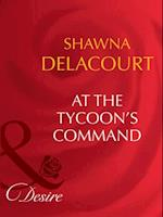 At The Tycoon's Command (Mills & Boon Desire) af Shawna Delacorte