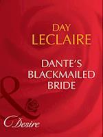 Dante's Blackmailed Bride (Mills & Boon Desire) (The Dante Legacy, Book 1)