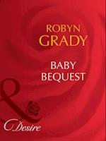 Baby Bequest (Mills & Boon Desire) (Billionaires and Babies, Book 5)