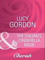 Italian's Cinderella Bride (Mills & Boon Cherish) (Heart to Heart, Book 18)