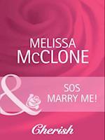 SOS Marry Me!