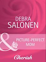 Picture-Perfect Mom af Debra Salonen