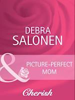 Picture-Perfect Mom af Debra Salonen