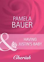 Having Justin's Baby (Mills & Boon Cherish) af Pamela Bauer