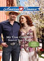 My True Cowboy (Mills & Boon American Romance) (Men of Red River, Book 2) af Shelley Galloway