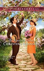 Matrimony Plan (Mills & Boon Love Inspired Historical) af Christine Johnson