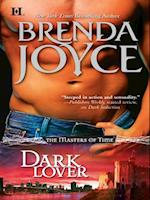 Dark Lover (Mills & Boon M&B) (The Masters of Time, Book 5) af Brenda Joyce