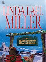 McKettrick Christmas (Mills & Boon M&B) (The McKettricks, Book 2)