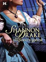 Pirate Bride (Mills & Boon M&B) af Shannon Drake