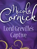Lord Greville's Captive (Mills & Boon Historical)